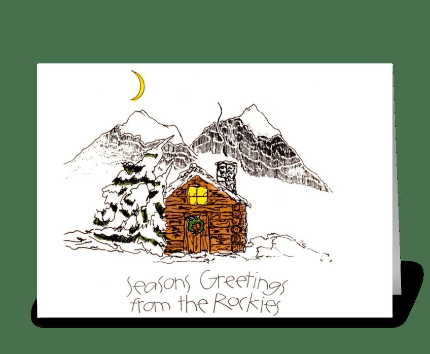 Seasons Greetings from the Rockies greeting card