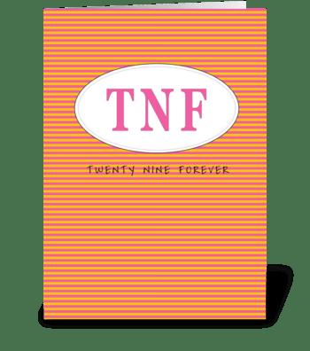 Twenty nine forever greeting card