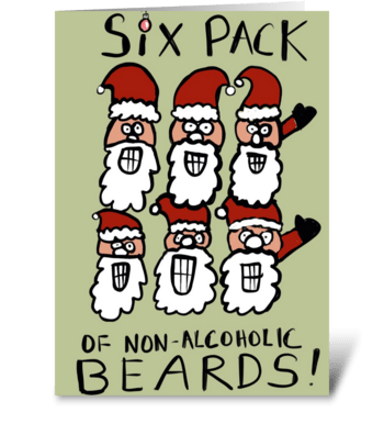 Six Pack of Non-Alcoholic Beards greeting card