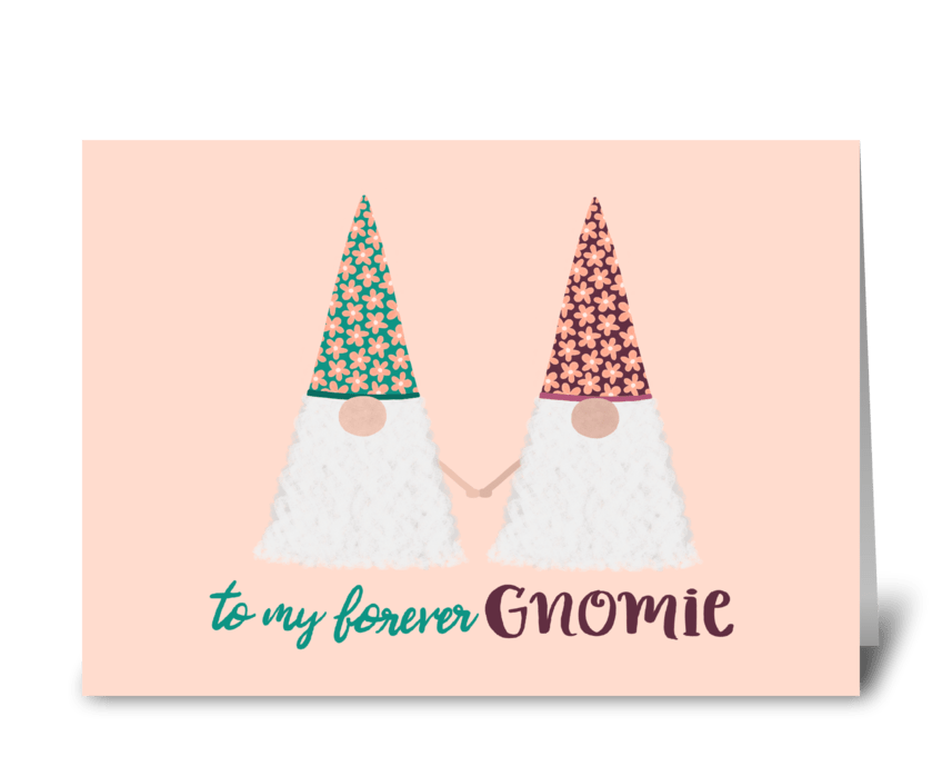 Forever Gnomies greeting card