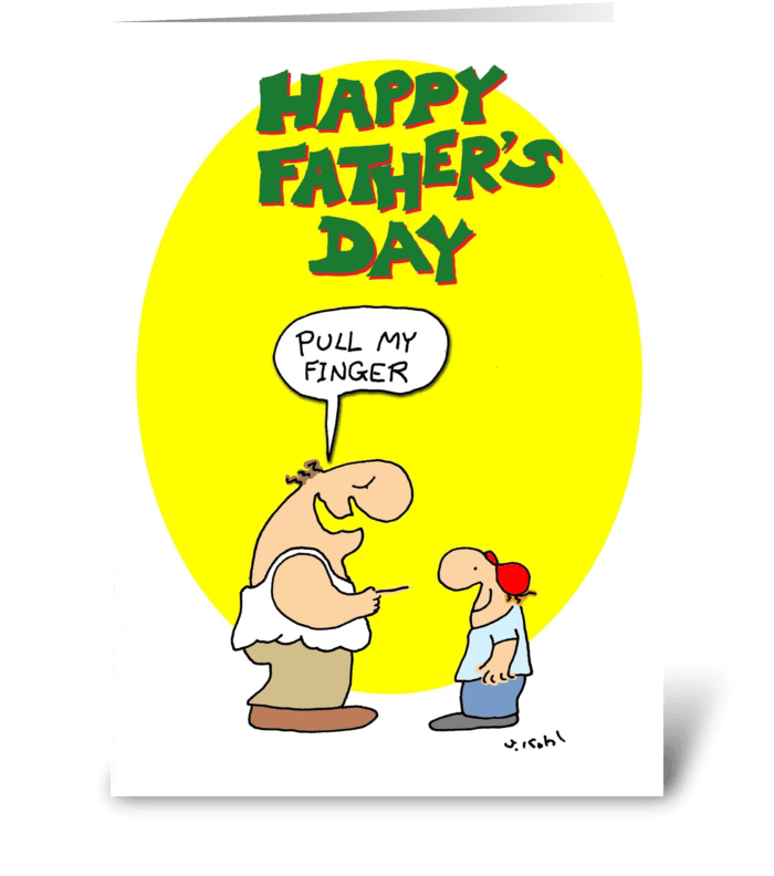Pull Finger-Father's Day greeting card