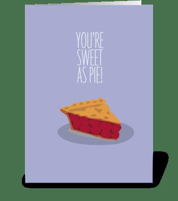 Sweet as Pie greeting card