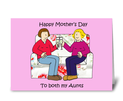 Happy Mother's Day to Lesbian Aunts. greeting card