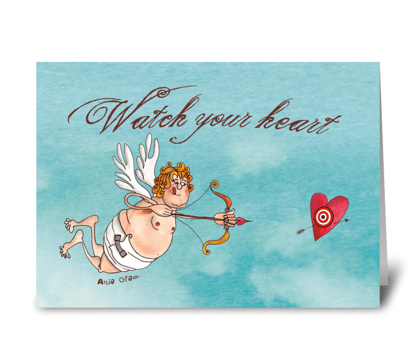 Watch your heart greeting card