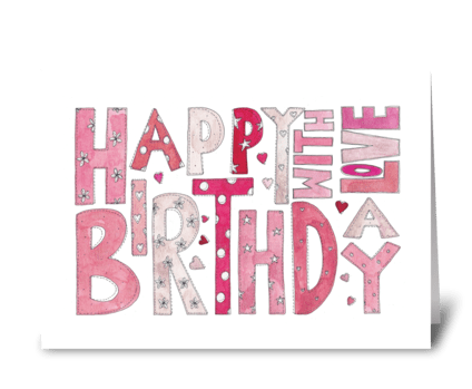 Happy Birthday - With Love greeting card