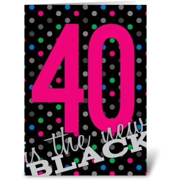 Birthday Black 40 greeting card