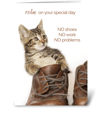 No Shoes No Work No Problems Kitten greeting card