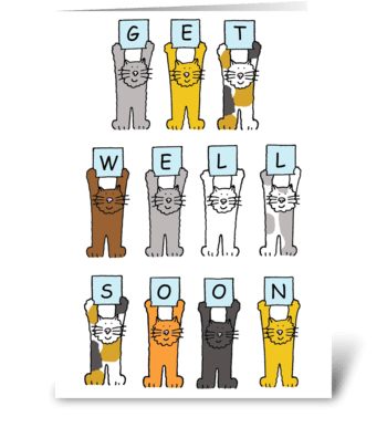 Cats saying 'Get Well Soon'. greeting card
