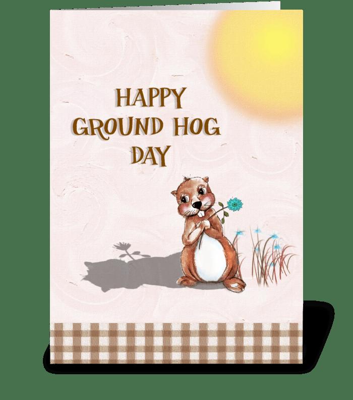 Groundhog Day! greeting card