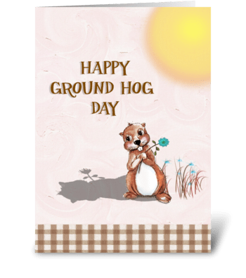 Groundhog Day! greeting card