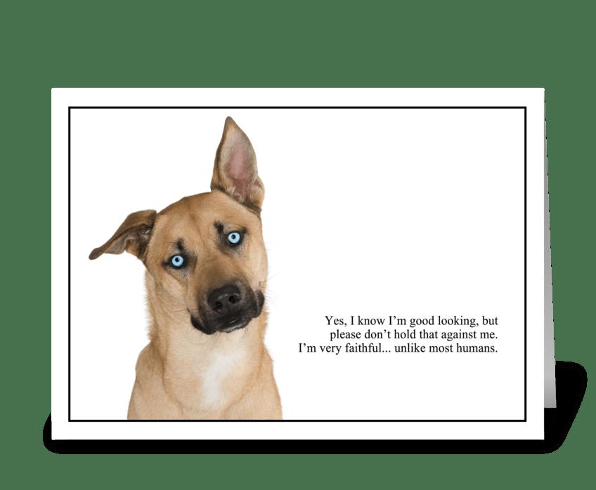 Faithful & Good Looking greeting card