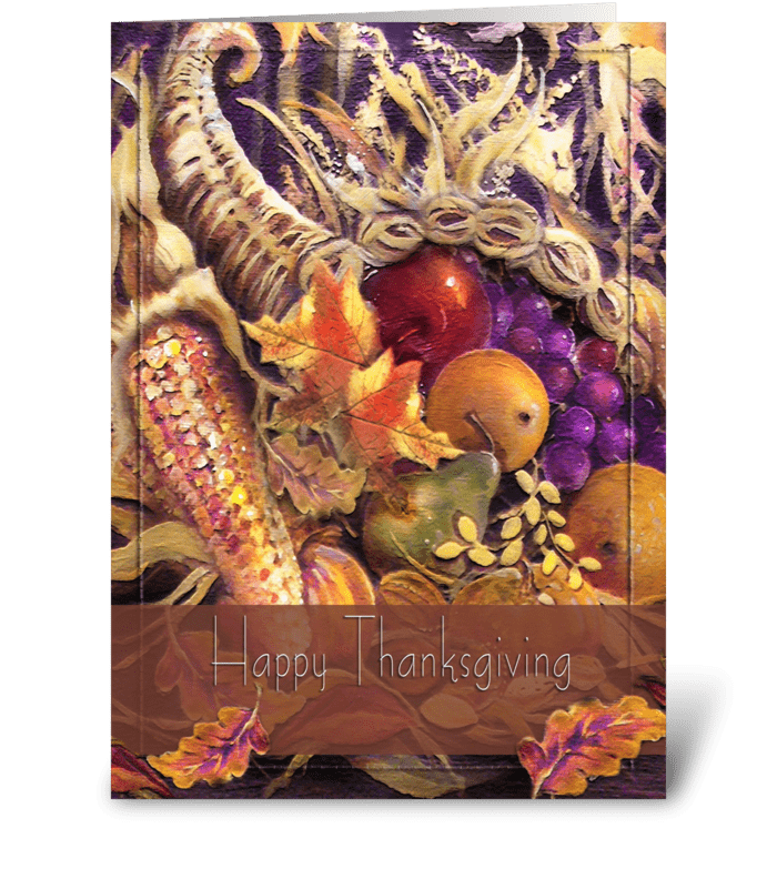 Fruits of Plenty, Thanksgiving Greeting greeting card