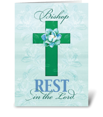 Bishop Get Well, Rest in Cross greeting card