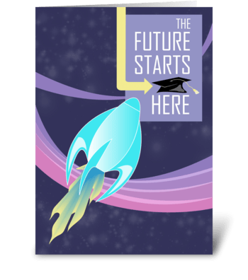 Future Starts Here - Graduation Congratu greeting card