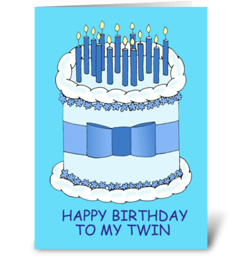 Happy Birthday to my twin, cute cake. greeting card