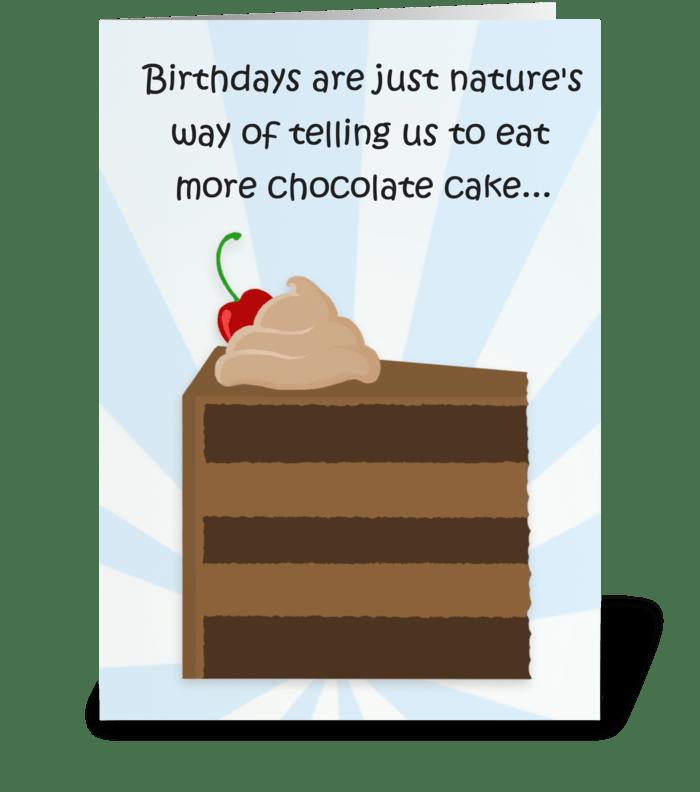 Eat More Chocolate Cake greeting card