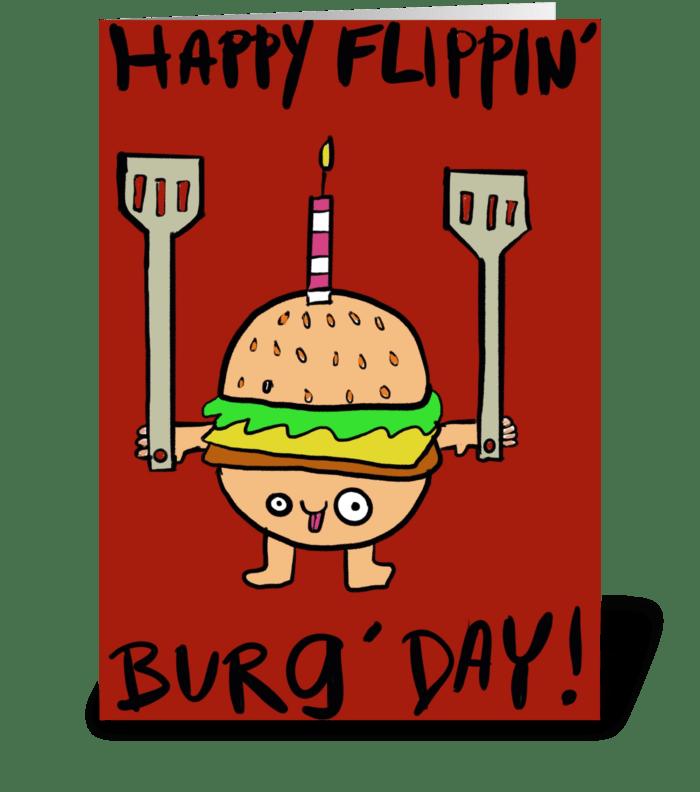 Happy Flippin' Burg' Day greeting card