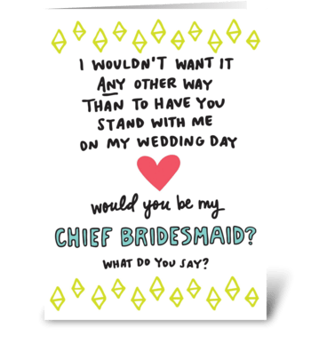 Chief Bridesmaid greeting card