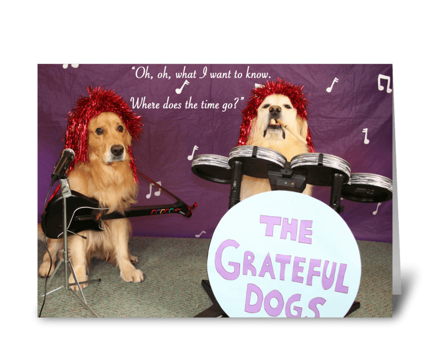 Grateful Dogs Birthday Greeting Card