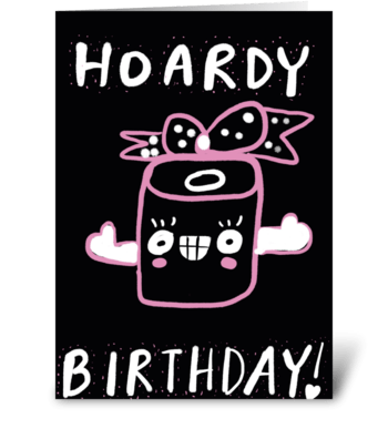 Hoardy Birthday greeting card