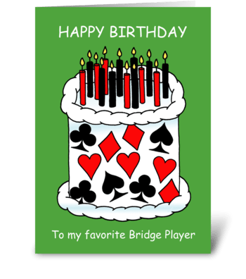 Happy Birthday Bridge Player greeting card