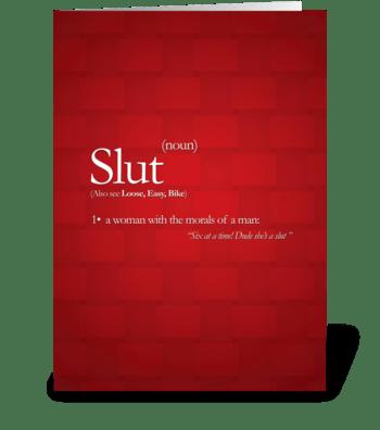 Slut! greeting card