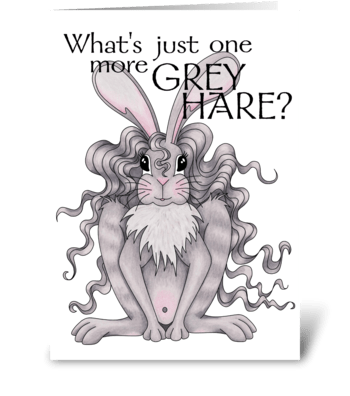 Grey Hare! greeting card