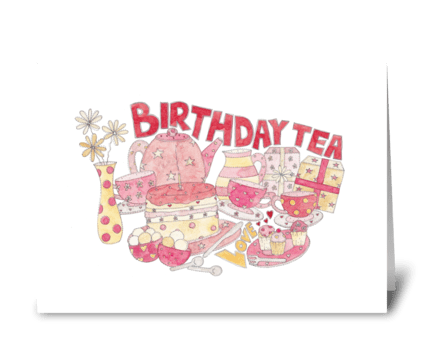 Birthday Tea greeting card