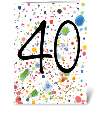 40th Birthday - 40th Anniversary greeting card