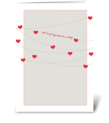 Got My Heart on a String greeting card