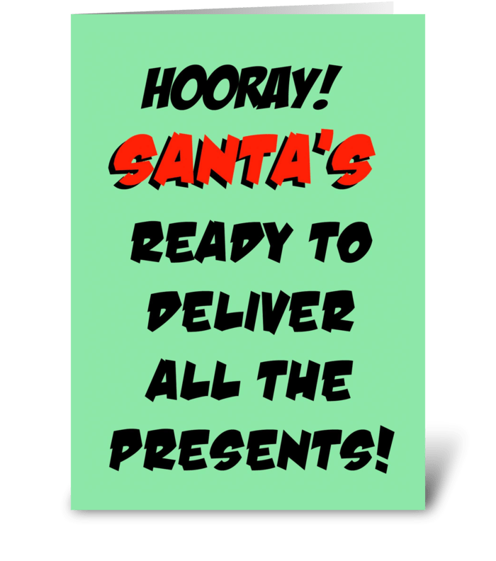 Santa's Delivering Presents greeting card