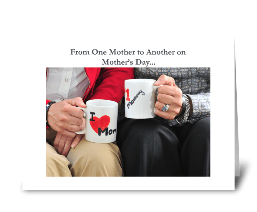 From one mother to another greeting card