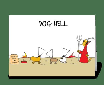 Dog Hell greeting card
