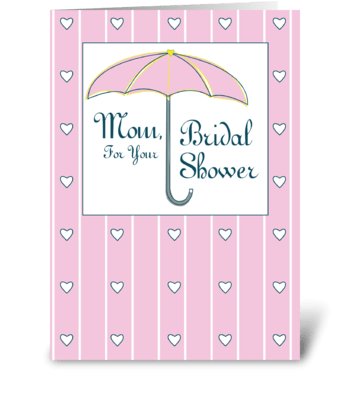 Mom, Bridal Shower Pink Umbrella greeting card