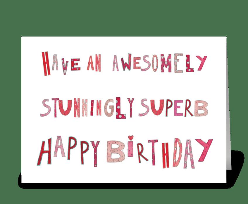 Superb Happy Birthday greeting card