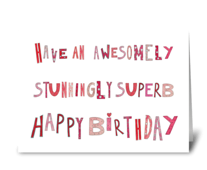 Superb Happy Birthday greeting card