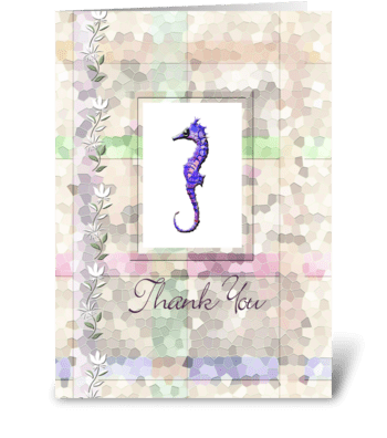 Sea Horse, Thank you Card greeting card