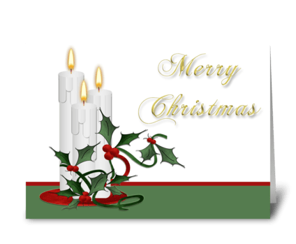 Candles with Holly, Merry Christmas  greeting card