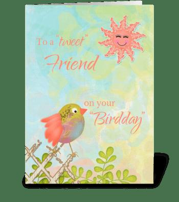 To Friend on Birthday - Bird on Fence w/ greeting card