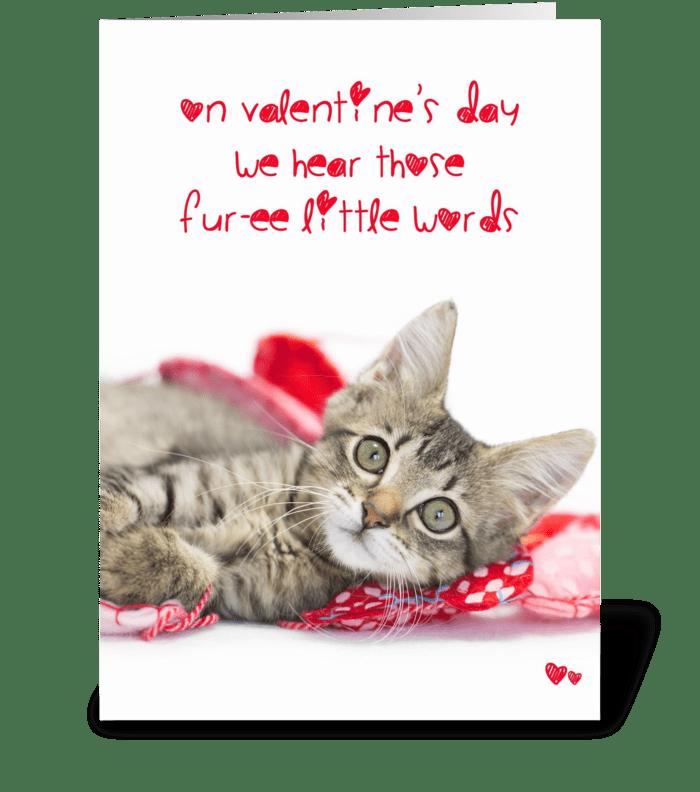 Tabby Kitten Funny Valentine Furee words greeting card