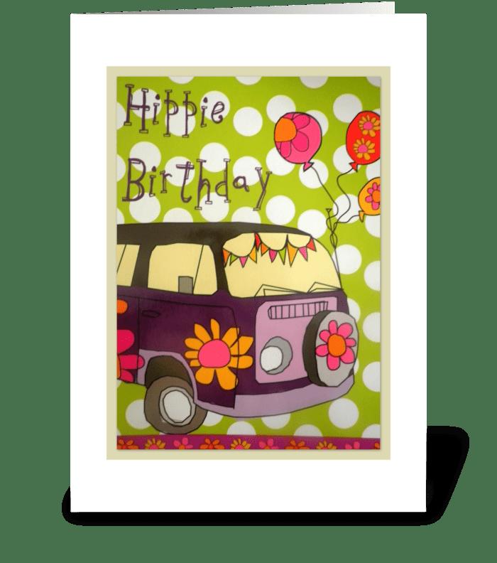 Hippie Birthday!!! greeting card