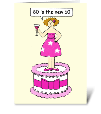 Happy 80th Birthday, Lady on a Cake. greeting card