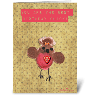 Best Birthday Chick greeting card