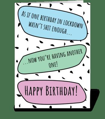 Happy 2nd Lockdown Birthday  greeting card