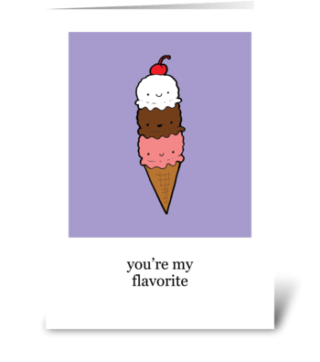 You're My Flavorite greeting card