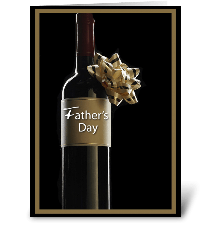 Father's Day Wine Bottle, Gold and Black greeting card