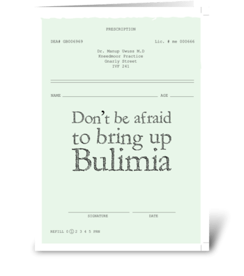 Bulimia * Inspiration-ill greeting card