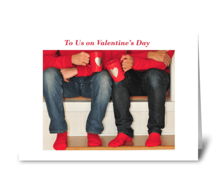 To Us on Valentine's Day greeting card