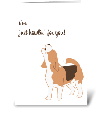 Howlin for You greeting card