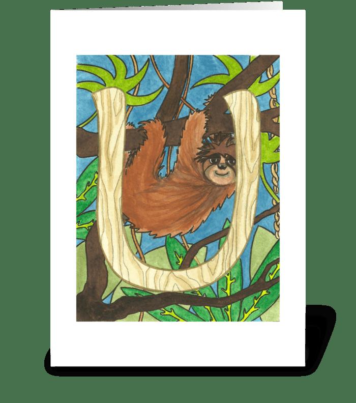 U for Unau (Sloth) greeting card